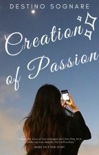 Creation Of Passion by destino_sognare