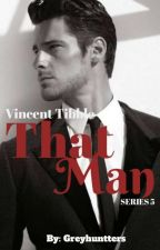 That man 5: VINS TIBBLE(SPG) by Greyhuntters
