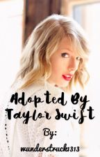 Adopted by Taylor Swift [Completed] by wunderstruck1313