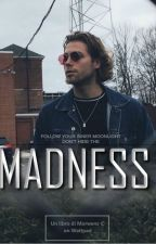 Madness || Luke Hemmings by Morwens