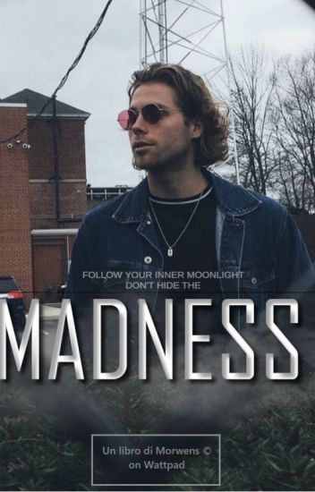 Madness || Luke Hemmings