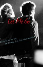Ziall-Let Me Go by zialllover