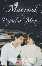 Married To A Popular Man by Ruxsuzi