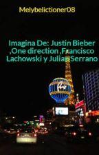 Imagina De: Justin Bieber ,One direction ,Francisco Lachowski y Julian Serrano by NiallHoranPapito