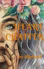 Heart Chatter by dikshaprashar