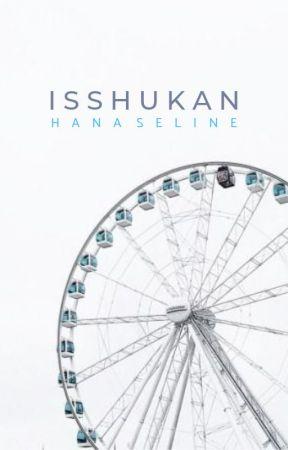 Isshukan | HSJ | ✔︎ by hanaseline