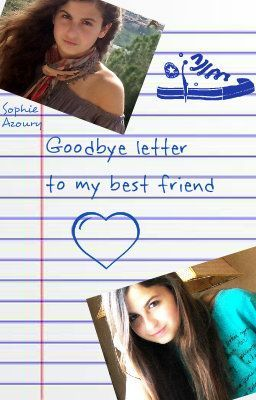 Goodbye Letter to my Best Friend