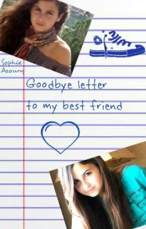 best friend letter goodbye letter to my best friend wattpad 2610