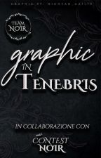 Graphic in Tenebris by Team_noir