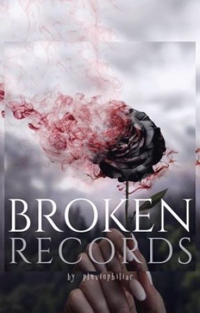 BROKEN RECORDS by pluviophiliac