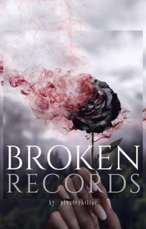 BROKEN RECORDS by pluviophiliac