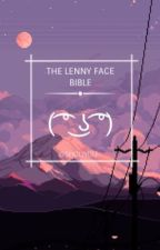 The Lenny face Bible. by sh0uy0u