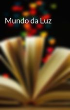 Mundo da Luz by Ramon2029
