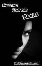 Falling For The Blade (gxg) by CandiceCowell