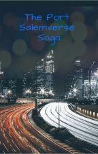 The Port Salemverse Saga Information Guide by MissBraniacGirl92