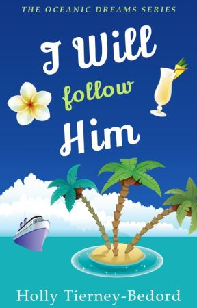 I Will Follow Him ~ SAMPLE by HollyTierneyBedord