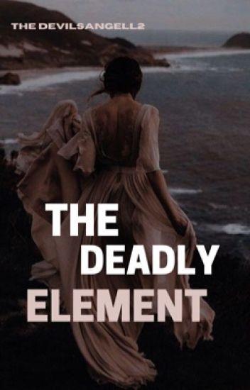 Deadly Element