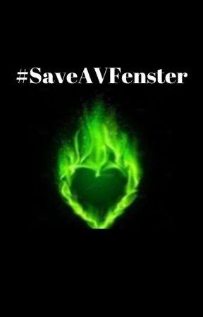 #SaveAVFenster by IzzyZ613