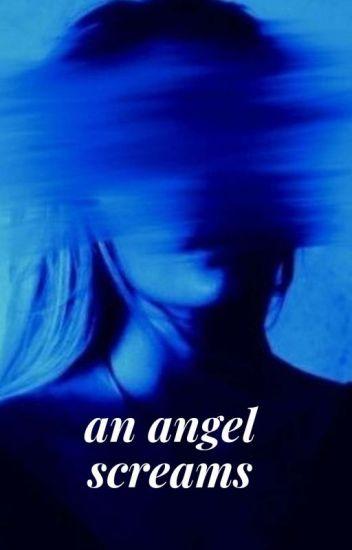 The Scream Of An Angel Lyrics