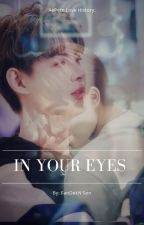 In Your Eyes by FanDekNSon