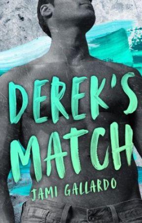 DEREK'S MATCH (DEREK #1) by Jami1012