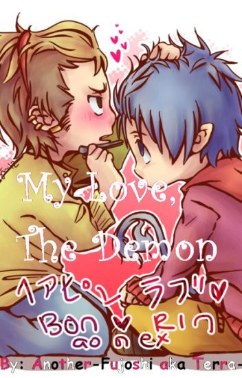 My Love, The Demon - A Blue Exorcist Fanfiction (Boyxboy)