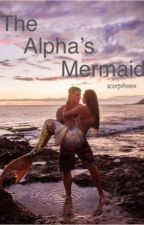 The Alpha's Mermaid by scorpihoex
