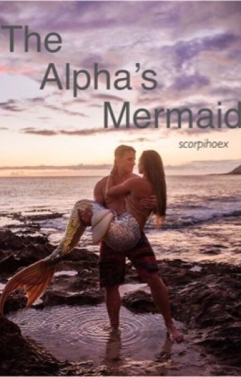 The Alpha's Mermaid