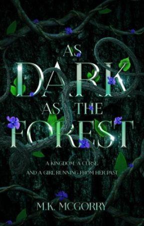As Dark as the Forest by LadyKnightMeg
