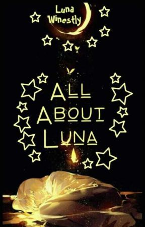 [Tổng] All About Luna. by Luna_Winestly