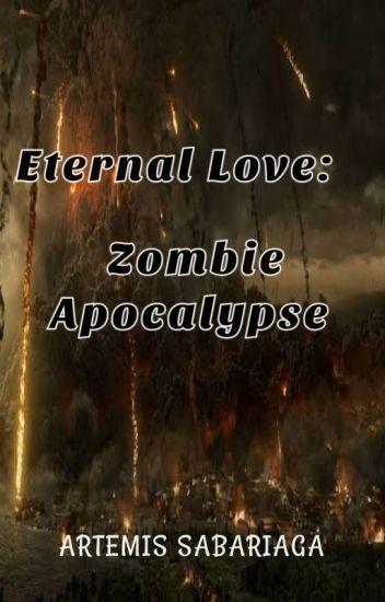 Eternal Love: Apocalypse