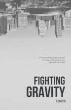 Fighting Gravity by JtheDimitri