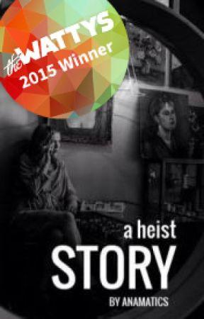 a heist story by Anamatics