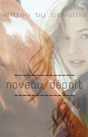 nouveau départ - Eine Pferdegeschichte by bouketo