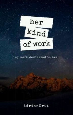 her kind of work (with my kind of words.) by mistermallow