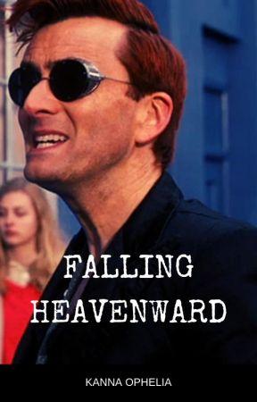Falling Heavenward: A Good Omens Crowley/Aziraphale Fanfic