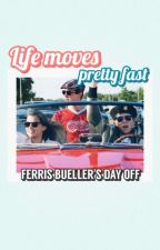 LIFE MOVES PRETTY FAST 》 FERRIS BUELLER'S DAY OFF by halohaloes