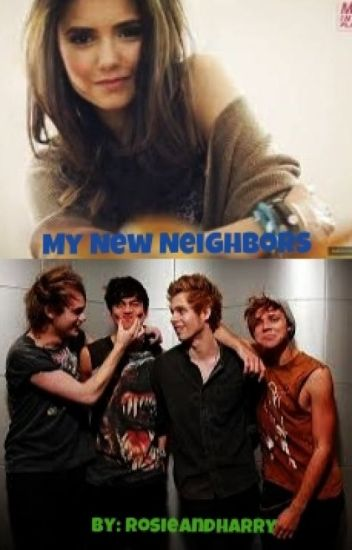 My New Neighbors (5sos/Luke Hemmings fanfic)