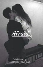 Afraid// Hero Fiennes-Tiffin fanfic by Simply_KM_XO