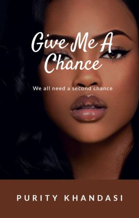 Give Me A Chance by khandasi