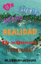 UN SUEÑO HECHO REALIDAD! (R5) 1ra temporada. by ewluzz