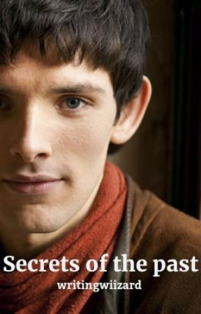 Secrets of the past - Prince Merlin fanfic - Chapter Eight