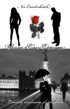Rosas Con Espinas (Benedict Cumberbatch Fanfic) by AnotherCrazzyFangirl