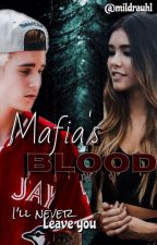 Mafia's Blood |JB| by Mildrauhl-in-Hyrule
