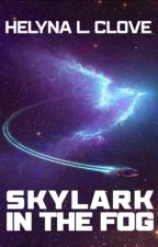 Skylark in the Fog by HelynaL