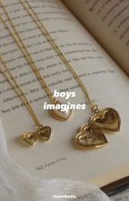 BOYS // imagines by rooliocoolio