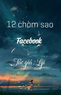[12 CHÒM SAO] FACEBOOK