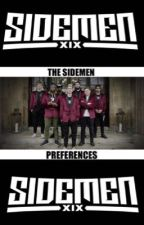 The sidemen imagines & preferences  by eviemay1414