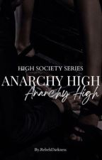 Anarchy High by RebelsDarkness