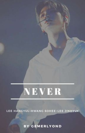NEVER by gemerlyond